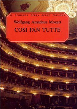 Cosi Fan Tutte: Vocal Score, in Italian and English: (Sheet Music)
