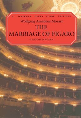 The Marriage of Figaro (Le Nozze di Figaro): Vocal Score, in Italian and English: (Sheet Music)
