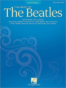 Best of the Beatles: Alto Saxophone Edition: (Sheet Music)