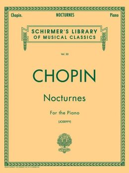 Nocturnes for the Piano (Schirmer's Library of Musical Classics Series, Vol. 30)
