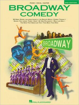 Broadway Comedy Songs - Piano/Vocal/Guitar