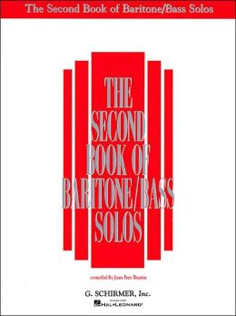 The Second Book of Baritone: Bass Solos