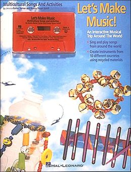 Lets Make Music!, with Cassette: An Interactive Musical Trip Around the World