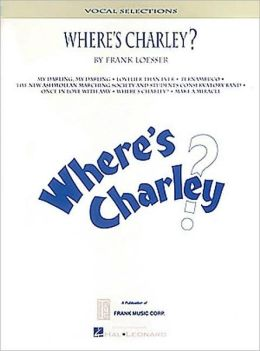Where's Charley?: Vocal Selections