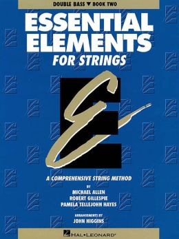 Essential Elements for Strings: Double Bass, Book 2