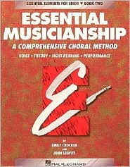Essential Musicianship: A Comprehensive Choral Method: Student Edition, Book 2: (Essential Elements for Choir Series)