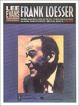 Lee Evans Arranges Frank Loesser