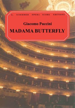 Madama Butterfly (Madame Butterfly): Vocal Score, in Italian and English: (Sheet Music)