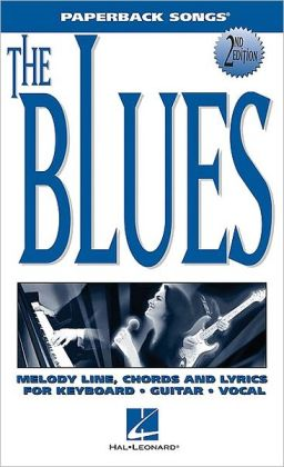 The Blues - 100 Blues Classics: (Sheet Music)