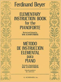 Elementary Instruction Book for the Pianoforte/Metodo de instruccion elemental para piano