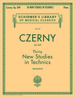 Thirty New Studies in Technics, Opus 849: (Schirmer's Library of Musical Classics, Vol. 272): (Sheet Music)