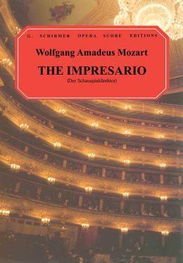 The Impresario (Der Schauspieldirektor): Vocal Score, in German and English: (Sheet Music)