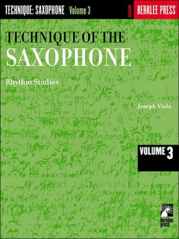 Technique of the Saxophone: Volume 3