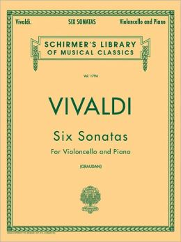 Six Sonatas for Violoncello & Piano: (Schirmer's Library of Musical Classics, Vol. 1794)