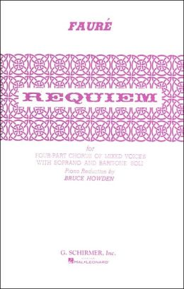 Requiem for Four-Part Chorus of Mixed Voices with Soprano and Baritone Soli