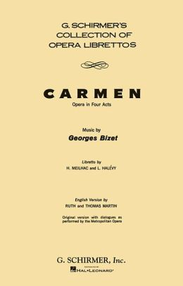 Carmen: Libretto, Dialogue Version: French & English