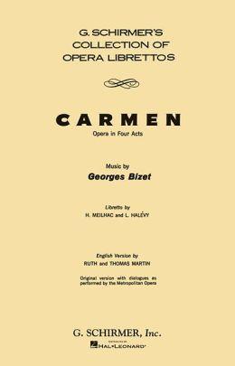 Carmen: Libretto, Dialogue Version: French & English