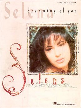 Selena - Dreaming of You: (Sheet Music)