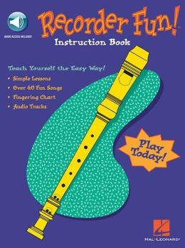 Recorder Fun!: Teach Yourself the Easy Way!, with CD