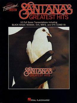 Santana's Greatest Hits: Transcribed Scores