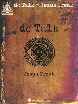 Jesus Freak: Guitar Recorded Version