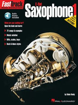 Alto Saxophone Method: Fast Track 1 (For E Flat Saxophone)