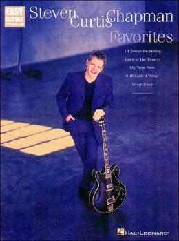 Steven Curtis Chapman Favorites