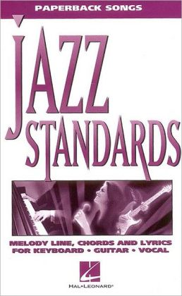 Jazz Standards - 99 Classics: (Sheet Music)