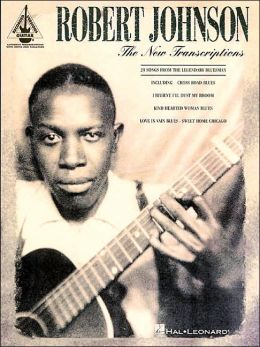 The Robert Johnson: The New Transcriptions