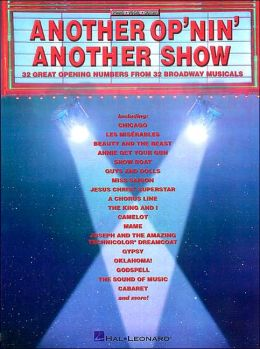 Another Op'nin', Another Show - 30 Great Opening Numbers from 30 Broadway Musicals - Piano/Vocal/Guitar