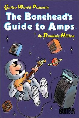 Bonehead's Guide To Amps