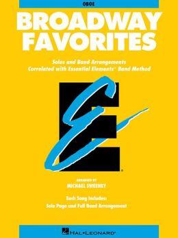 Essential Elements Broadway Favorites: Oboe: (Essential Elements Band Method Series)