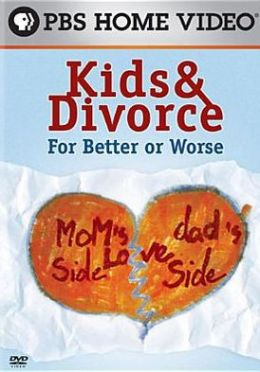 Kids & Divorce: For Better or Worse