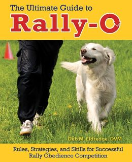 The Ultimate Guide to Rally-O: Rules, Strategies, and Skills for Successful Rally Obedience Competition