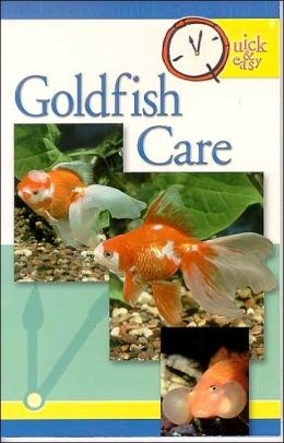 Quick and Easy Goldfish Care