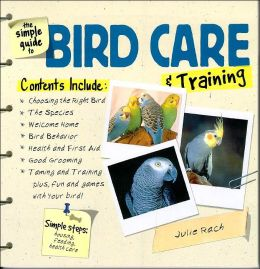 The Simple Guide To Bird Care and Training