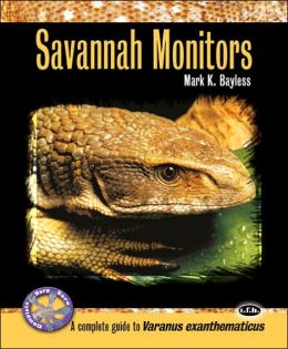 Savannah Monitors: A Complete Guide to Varanus Exanthematicus and Others