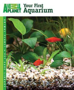 Your First Aquarium