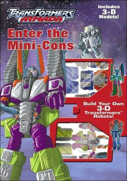 Enter the Mini-Cons (TransFormers Series)