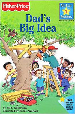 Dad's Big Idea (All-Star Readers Series Level 1)
