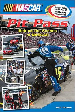 NASCAR Pit Pass: Behind The Scenes of NASCAR