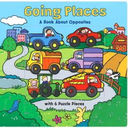 Going Places: A Book about Opposites