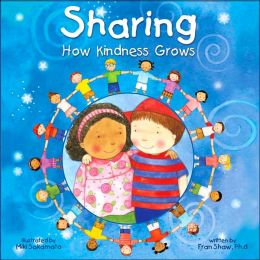 Sharing: How Kindness Grows