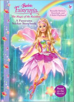 Barbie Fairytopia: The Magic of the Rainbow: Panorama Sticker Book