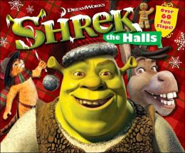 Shrek the Halls: Over 60 Fun Flaps!