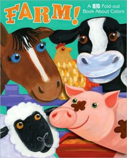 Farm!: A Big Fold-Out Color Book