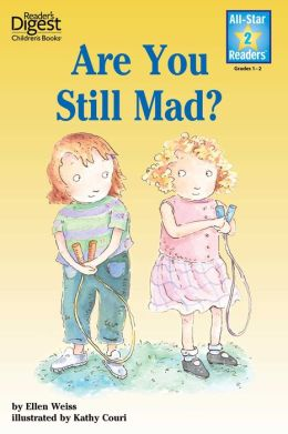 Are You Still Mad? (Reader's Digest) (All-Star Readers): with audio recording