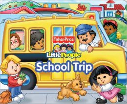 Fisher Price School Trip