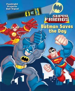 DC Super Friends: Batman Saves the Day