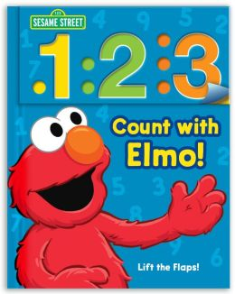 Sesame Street Count with Elmo!: A Look, Lift, & Learn Book